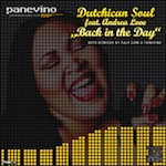 Dutchican Soul feat. Andrea Love - Back In The Day [Panevino Music]