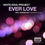 White Soul Project - Ever Love [Duffnote]