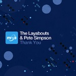 The Layabouts & Pete Simpson - Thank You [MN2S]
