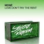 Mone - Love Don't Pay The Rent [Strictly Rhythm]