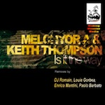 Melchyor A & Keith Thompson - Is It The Way [Waking Monster]