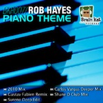 Rob Hayes - Piano Theme [Brain Kat Records]