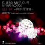 DJ Le Roi & Ray Jones ft. Pierre Piccarde - Get Up (2010 Mixes) [Deeptown Music]