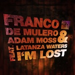 Franco De Mulero & Adam Moss feat. Latanza Waters - I'm Lost [Purple Music]