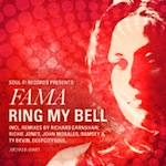 FAMA - Ring My Bell [Soul Fi]