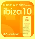 U-Ness & JedSet presents SH Ibiza10 [SoulHeat]