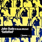 John Oudo ft. Nicole Mitchell - Satisfied [Bigspin Music London]