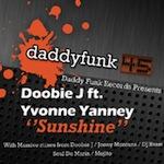 Doobie J ft. Yvonne Yanney - Sunshine [daddy funk]