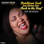 Dutchican Soul ft. Andrea Love - Back In The Day [Panevino Music]