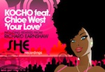 Kocho feat. Chloe West - Your Love [SHE Recordings]