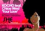 Kocho feat. Chloe West - Your Love [SHE Recordings]