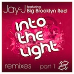 Jay-J with Big Brooklyn Red - Into The Light Remixes [Shifted Music]