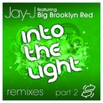 Jay-J with Big Brooklyn Red - Into The Light (Remixes Part 2) [Shifted Music]