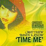 Matthew Bandy feat. Venus Cruz - Time Me [Soul Heaven]