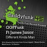 GOFFunk ft. James Junior - Different Kinda Man [daddy funk]