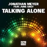 Jonathan Meyer ft. June Grey - Talking Alone [Purple Music]