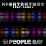 Nightrhymes ft. Danny - People Say [Purple Music]