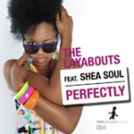 The Layabouts ft. Shea Soul - Perfectly [Reel People Music]
