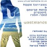 Hippie Torrales & George Mena pr. Robin Reed - Wastelands [Universe Media]