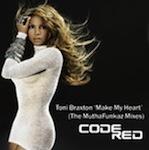 Toni Braxton - Make My Heart (MuthaFunkaz Remixes) [Code Red]