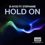 B-ayce ft. Stephanie - Hold On [Duffnote]
