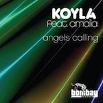 Koyla ft. Amalia - Angels Calling [Bombay]