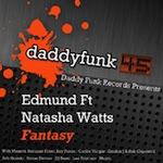 Edmund ft. Natasha Watts - Fantasy [daddy funk]