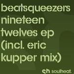 Beatsqueezers - Nineteen-twelves EP [SoulHeat]