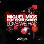 Miguel Migs ft. Peven Everett - Love We Had [Salted Music]