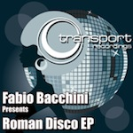 Fabio Bacchini - Roman Disco EP [Transport Digital]
