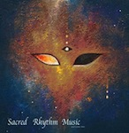 Sacred Rhythm Music & Cosmic Arts: West Addition [Sacred Rhythm]