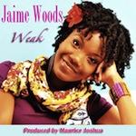 Jaime Woods - Weak [Maurice Joshua Digital]
