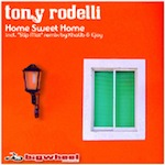 Tony Rodelli - Home Sweet Home EP [Big Wheel Music]