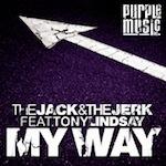 Jack & The Jerk ft. Tony Lindsay - My Way [Purple Music]
