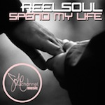 Reelsoul - Spend My Life [SOLE Channel]