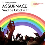 DJ Spen pres. Assurance - And Be Glad In It [Spiritually Sound]