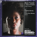 Black Powder ft. Adeola Shyllon - One Chance [Tone Control]