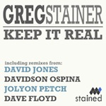 Greg Stainer - Keep It Real [Stained Music]