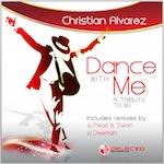 Christian Alvarez - Dance With Me [Delecto]