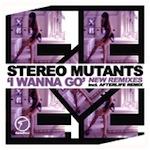 Stereo Mutants ft. Jannae Jordan - I Wanna Go (New Remixes) [Diamondhouse]