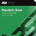 Random Soul - Hypnotize Me [Random Soul Recordings]