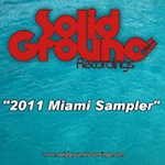 Solid Ground 2011 Miami Sampler