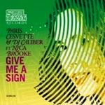 Paris Cesvette and DJ Caliber ft. Nica Brooke - Give Me A Sign [Soul Heaven]