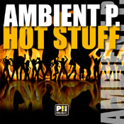Ambient P. - Hot Stuff [PINO Music]
