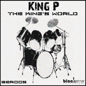 King P - The Kings World [Black Error Recordings]