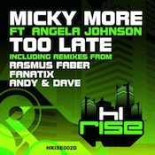 Micky More ft. Angela Johnson - Too Late [Hi.Rise]