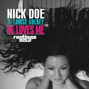 Nick Doe ft. Louise Golbey - He Loves Me [Restless Soul Music]