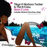 Tikyo ft. Barbara Tucker & The B-crew - Back 2 Love [SHE Recordings]