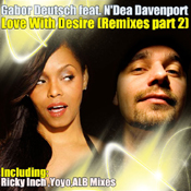 Gabor Deutsch ft. N'Dea Davenport - Love With Desire (Part 2) [Dublife]