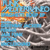 Funk Mediterraneo - Spaghetti Soup [Greenhouse]